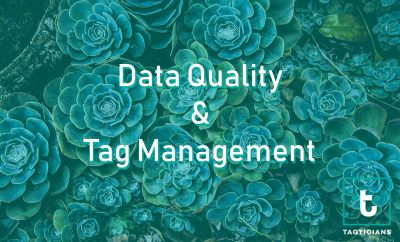 data quality and tag management