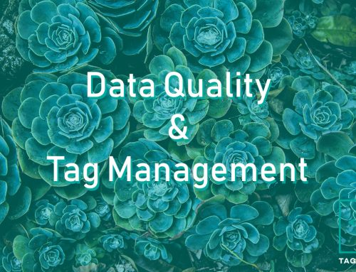 How Data Quality checks can improve Tag Management