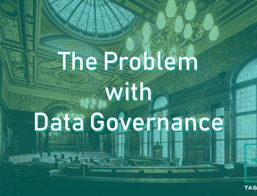 Data Governance and our problem with its definition