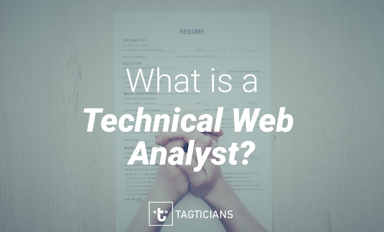 What is a Technical Web Analyst